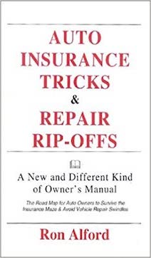 Auto Insurance Tricks and Repair Rip-Offs